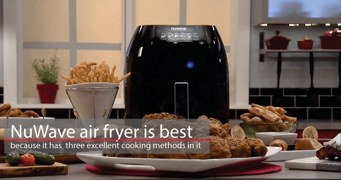 Top 5 Best Nuwave Air Fryer Review And Buying Guide 2017