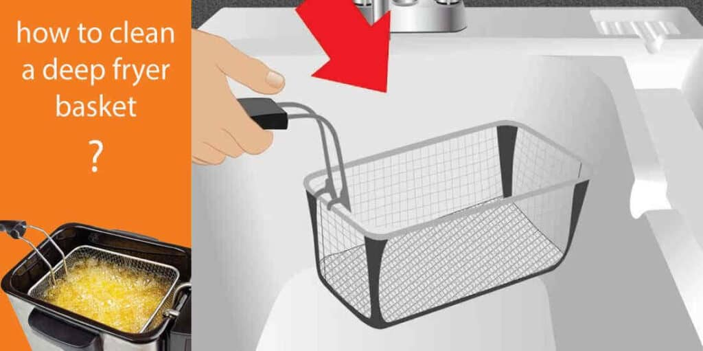 how to clean a deep fryer basket