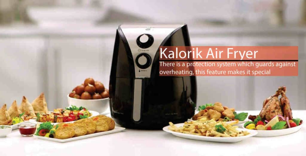 Why You Choose Kalorik Air Fryer